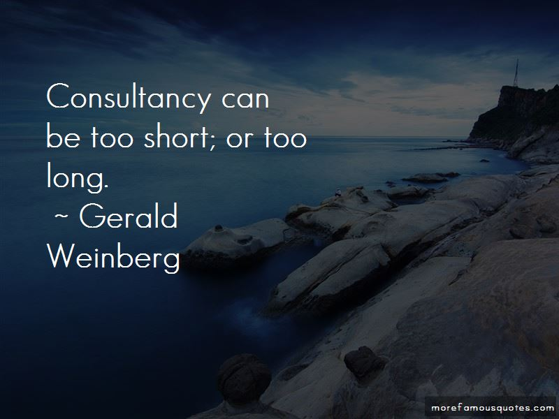 Gerald Weinberg Quotes Pictures 3