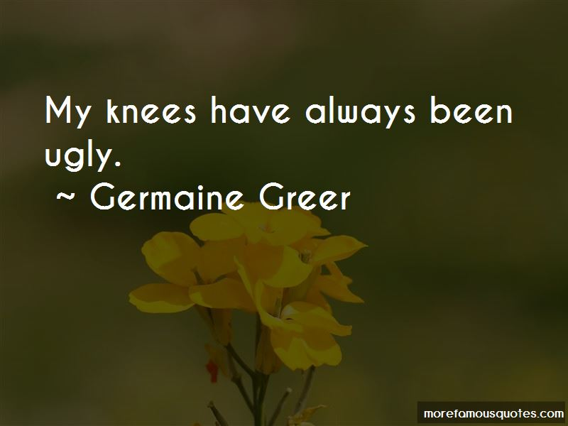 Germaine Greer Quotes Pictures 3