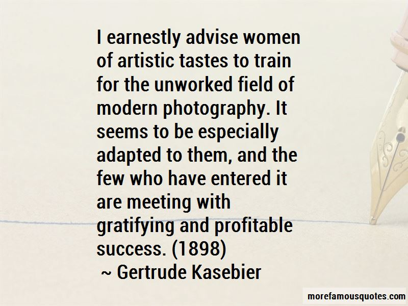 Gertrude Kasebier Quotes Pictures 3