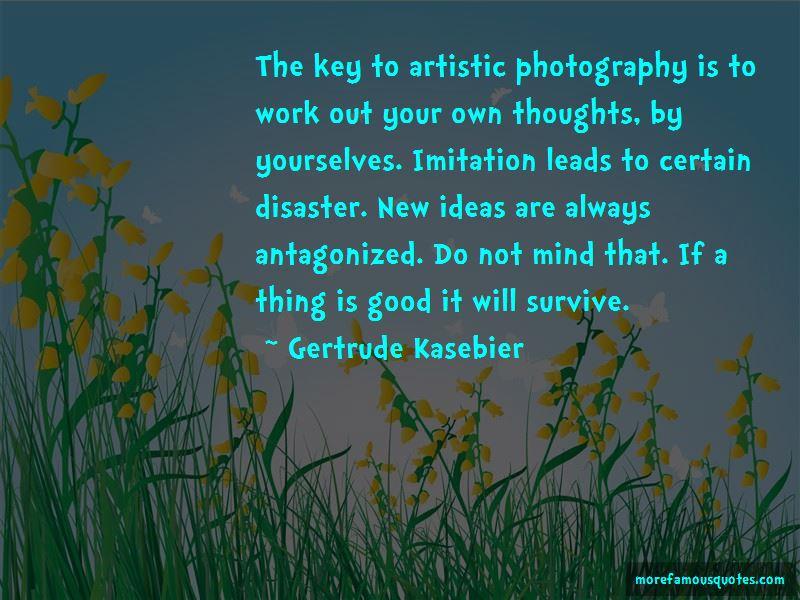 Gertrude Kasebier Quotes