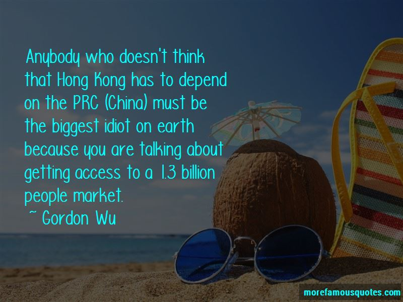 Gordon Wu Quotes Pictures 2