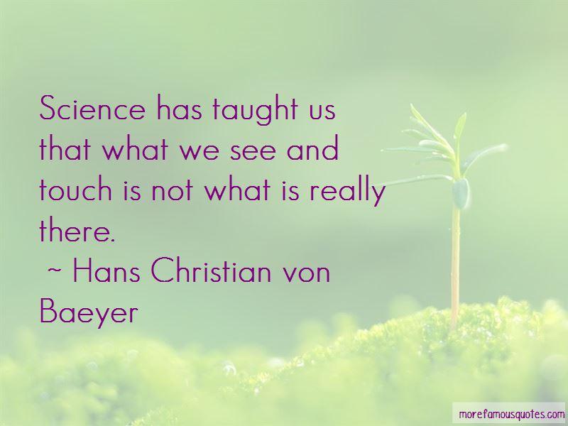 Hans Christian Von Baeyer Quotes Pictures 2