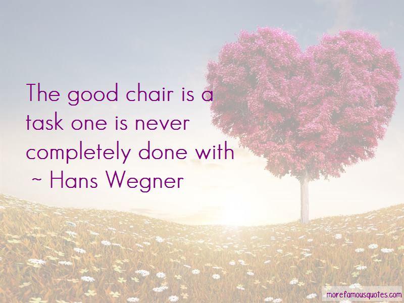 Hans Wegner Quotes Pictures 3