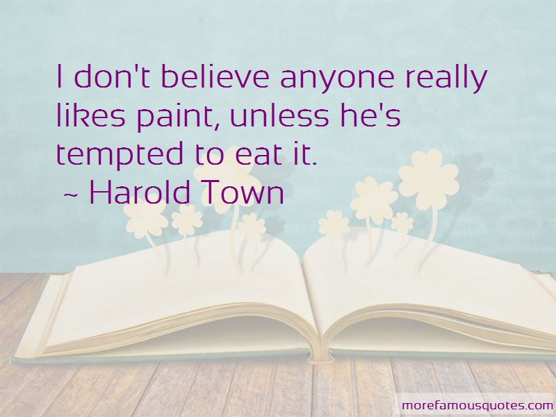 Harold Town Quotes Pictures 4