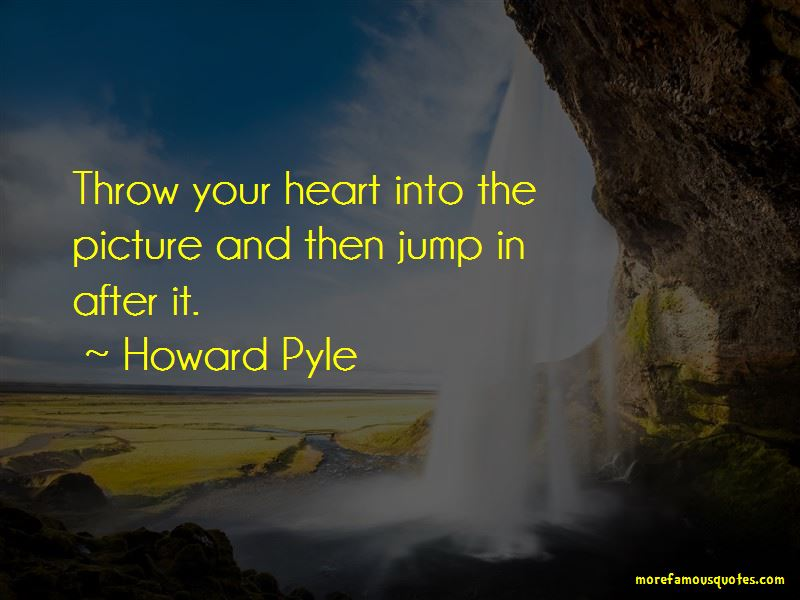 Howard Pyle Quotes Pictures 4
