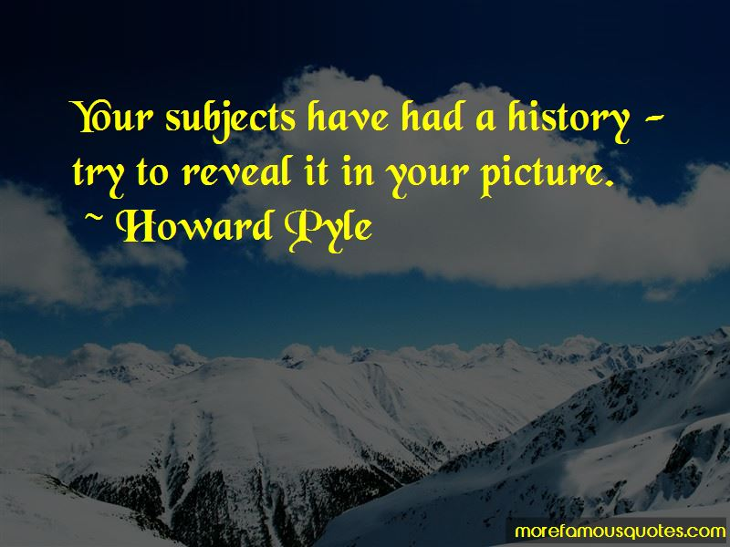 Howard Pyle Quotes