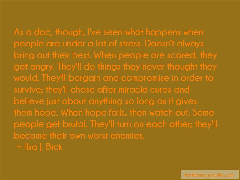 Ilsa J. Bick Quotes Pictures 2