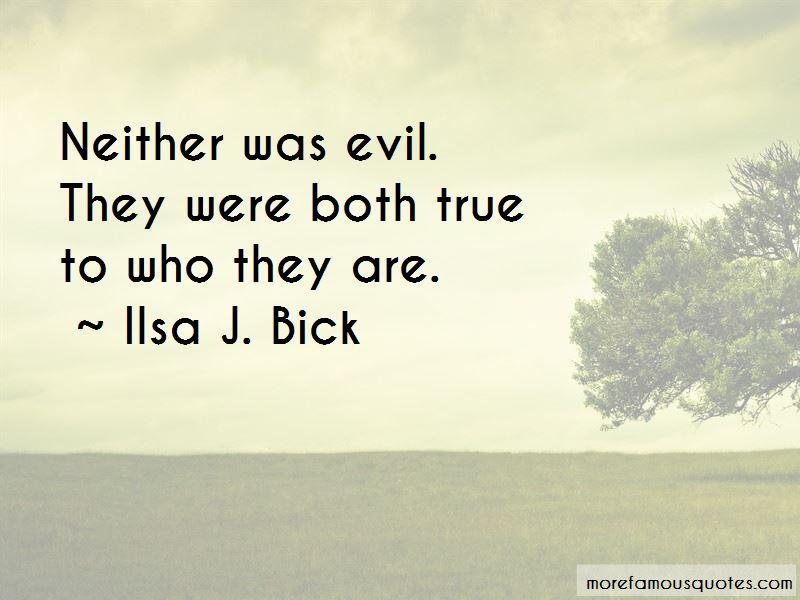 Ilsa J. Bick Quotes Pictures 3