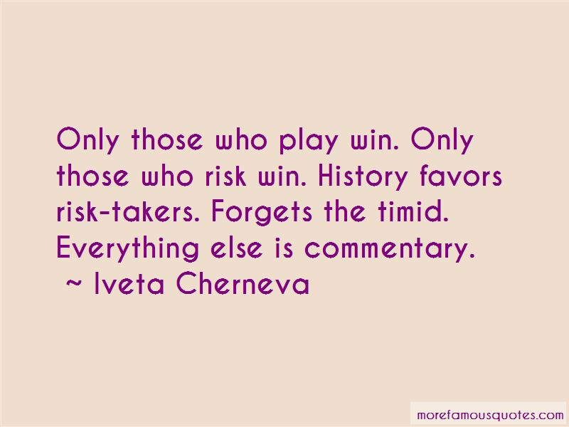 Iveta Cherneva Quotes