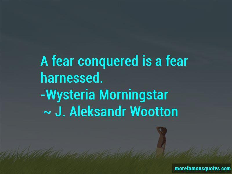 J. Aleksandr Wootton Quotes Pictures 3