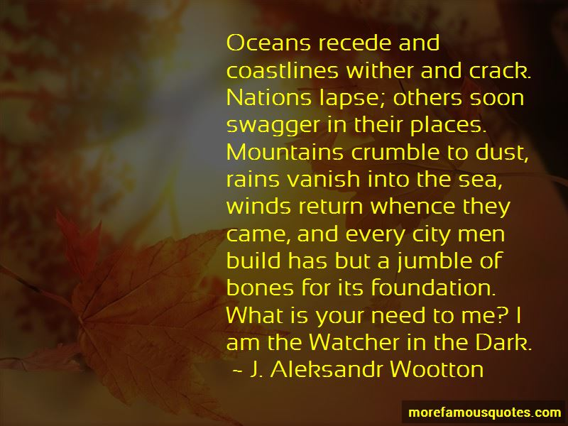 J. Aleksandr Wootton Quotes