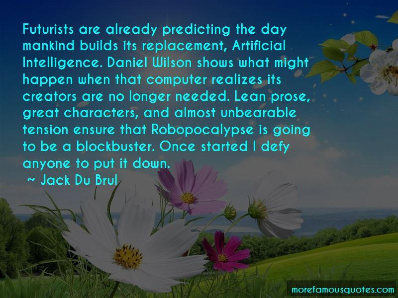Jack Du Brul Quotes