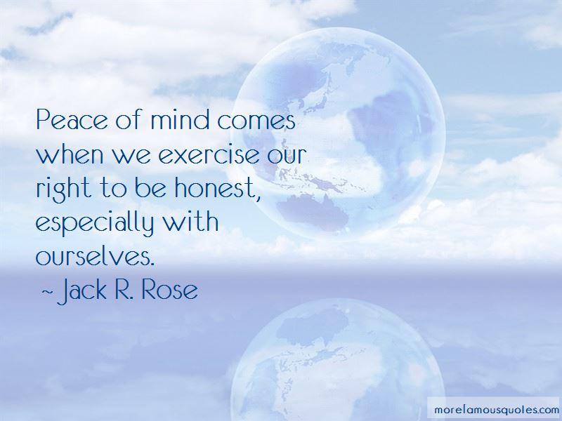 Jack R. Rose Quotes