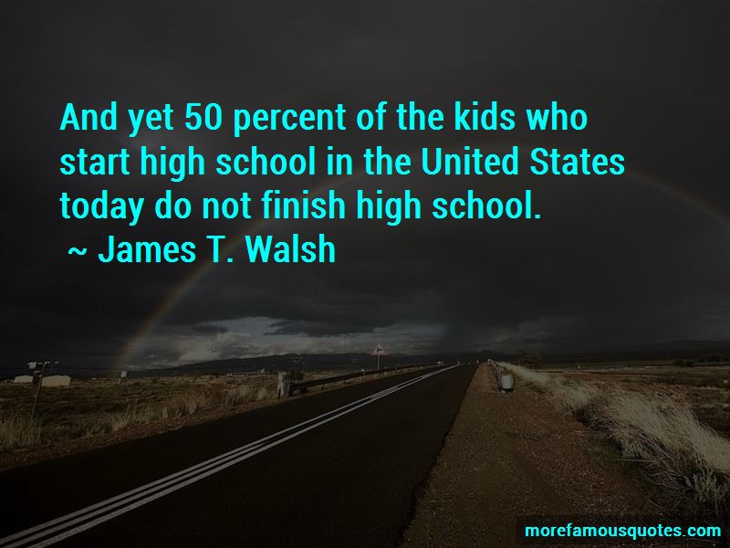 James T. Walsh Quotes Pictures 4
