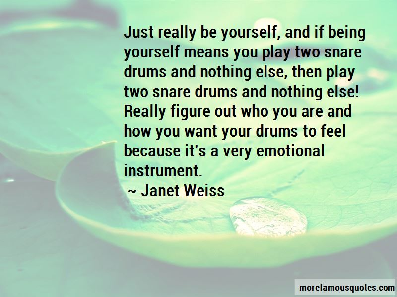 Janet Weiss Quotes Pictures 3