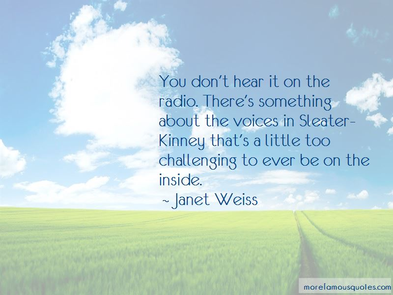 Janet Weiss Quotes Pictures 4