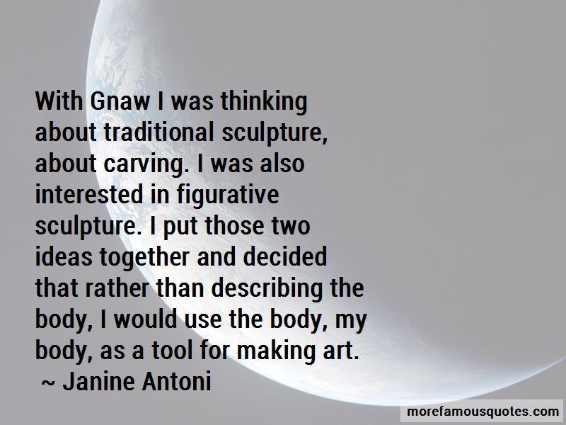 Janine Antoni Quotes Pictures 2