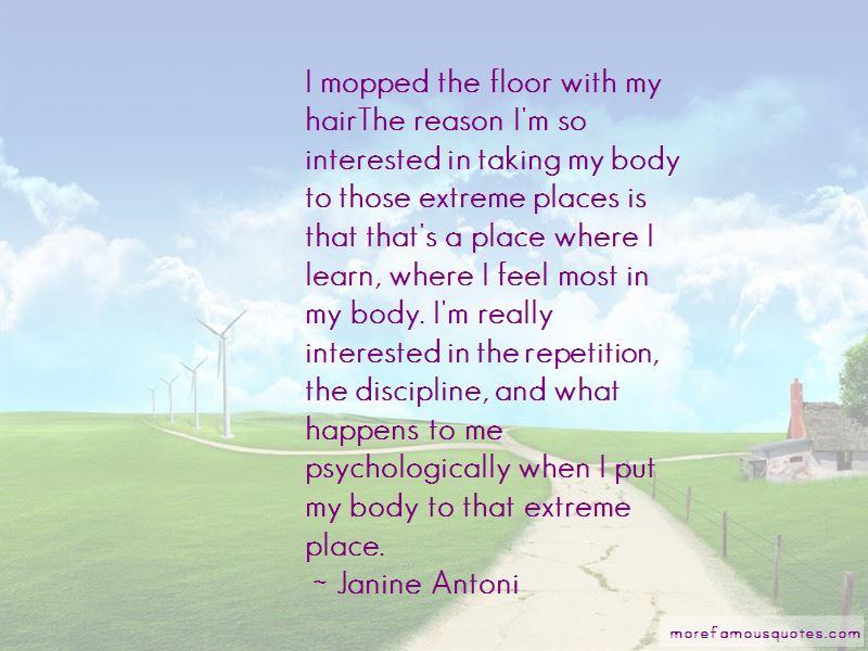 Janine Antoni Quotes