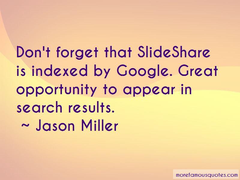 Jason Miller Quotes