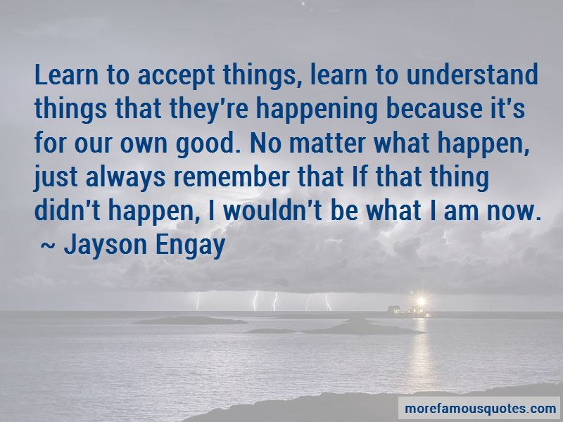 Jayson Engay Quotes Pictures 3
