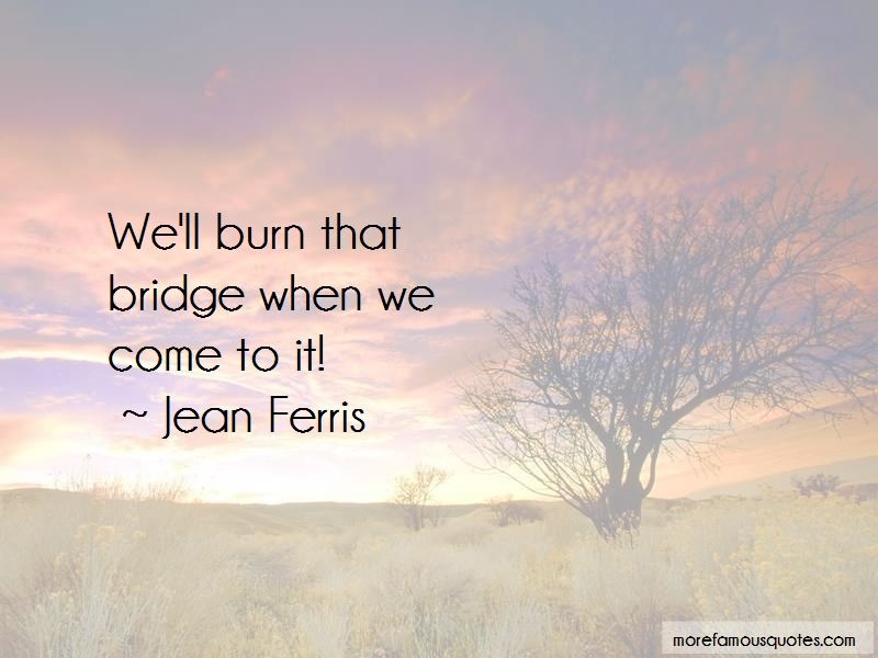 Jean Ferris Quotes