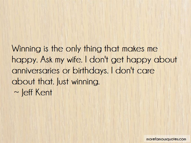 Jeff Kent Quotes Pictures 2
