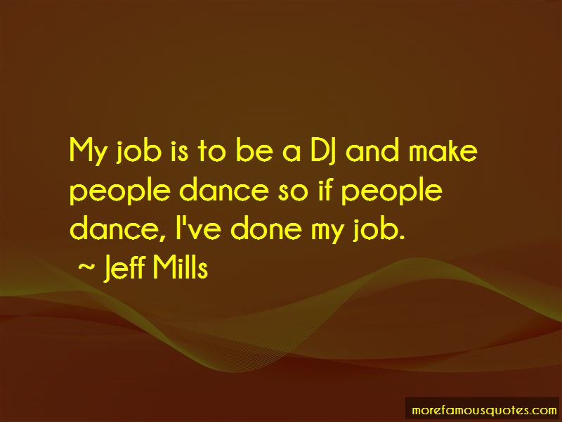 Jeff Mills Quotes Pictures 4