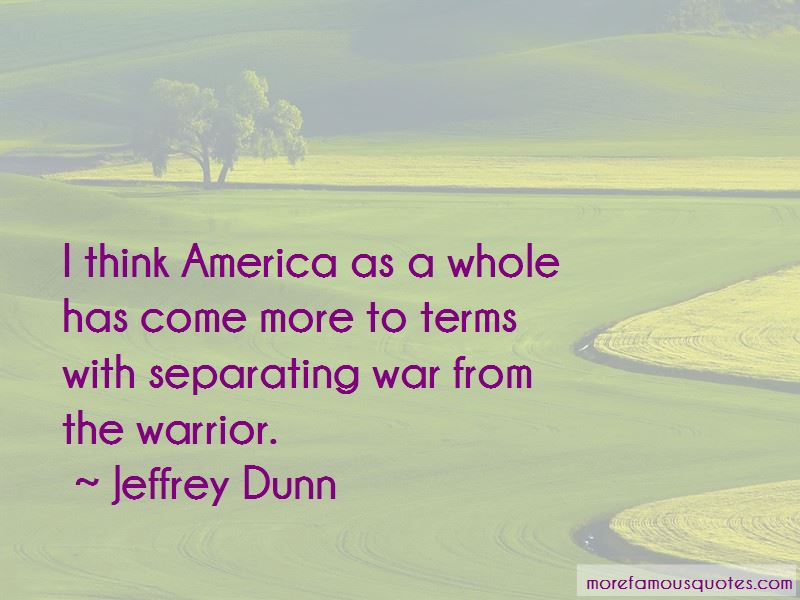 Jeffrey Dunn Quotes