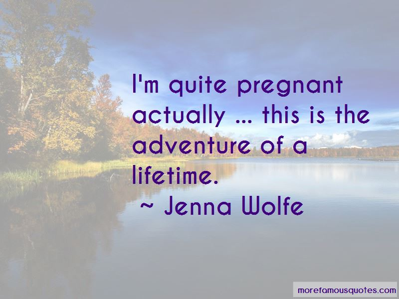Jenna Wolfe Quotes Pictures 2