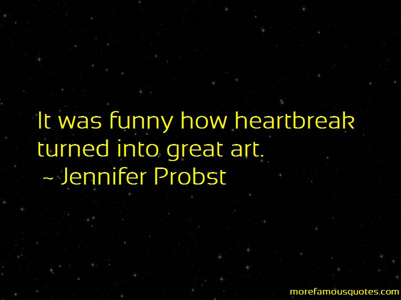 Jennifer Probst Quotes Pictures 2