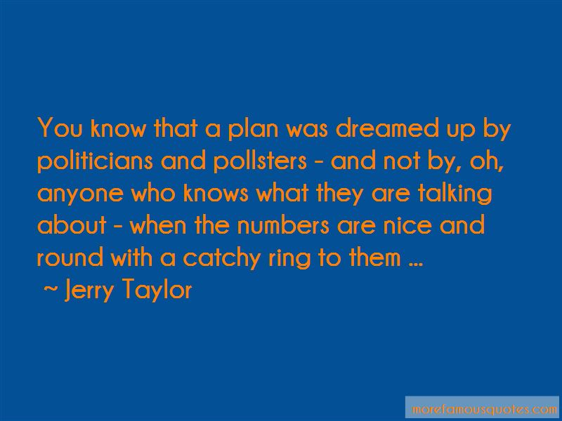 Jerry Taylor Quotes
