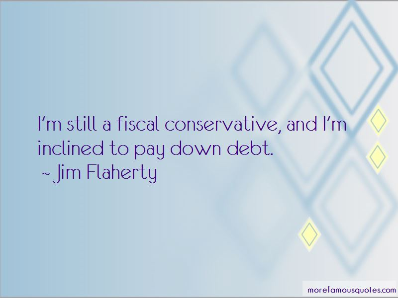 Jim Flaherty Quotes Pictures 3