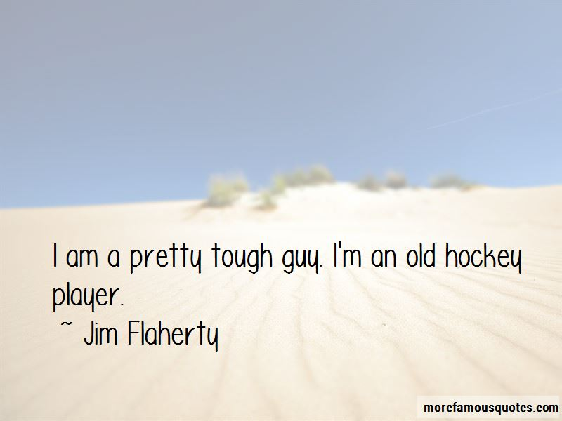 Jim Flaherty Quotes Pictures 4