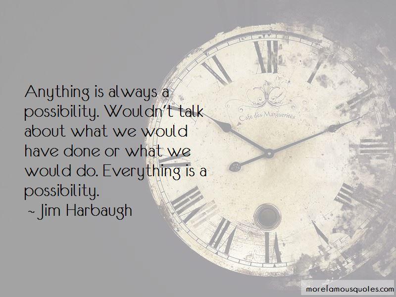 Jim Harbaugh Quotes