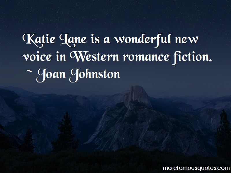 Joan Johnston Quotes