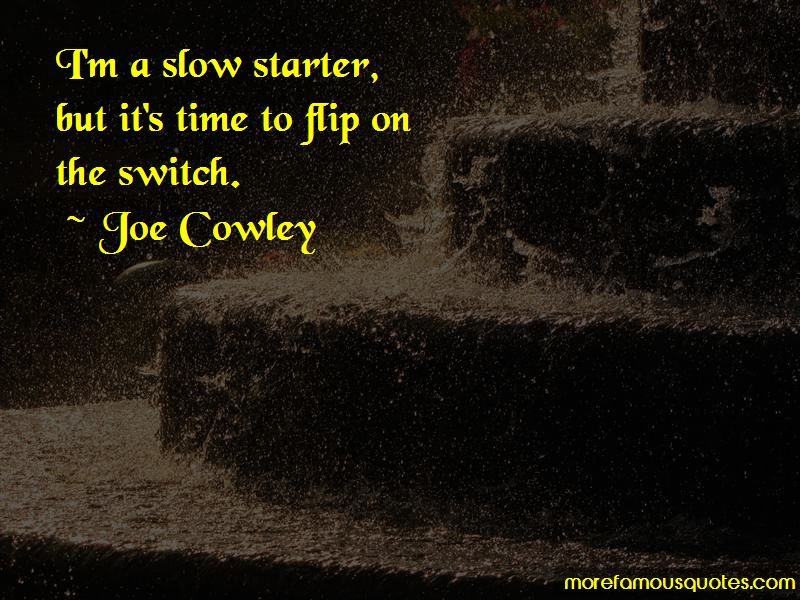 Joe Cowley Quotes Pictures 3