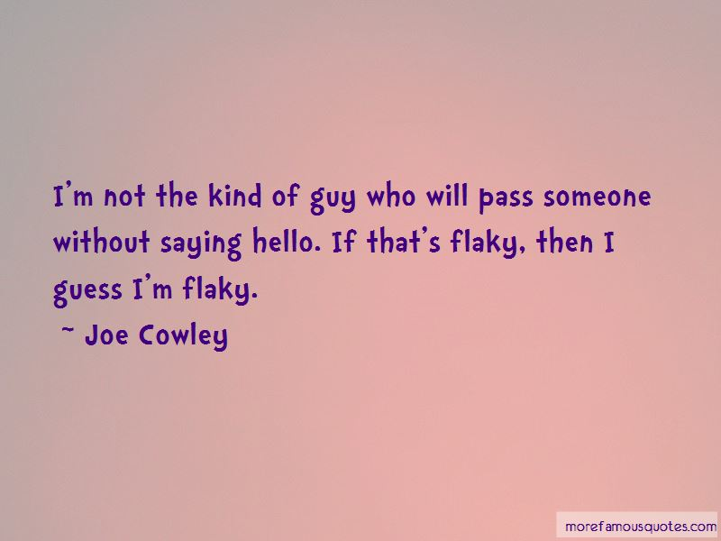 Joe Cowley Quotes Pictures 4