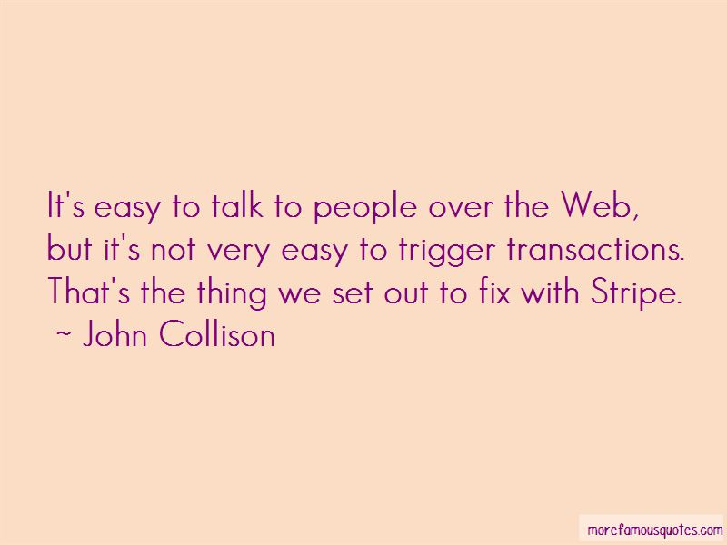 John Collison Quotes Pictures 2