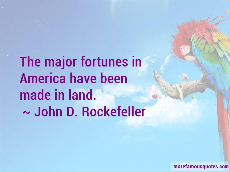 John D. Rockefeller Quotes Pictures 4