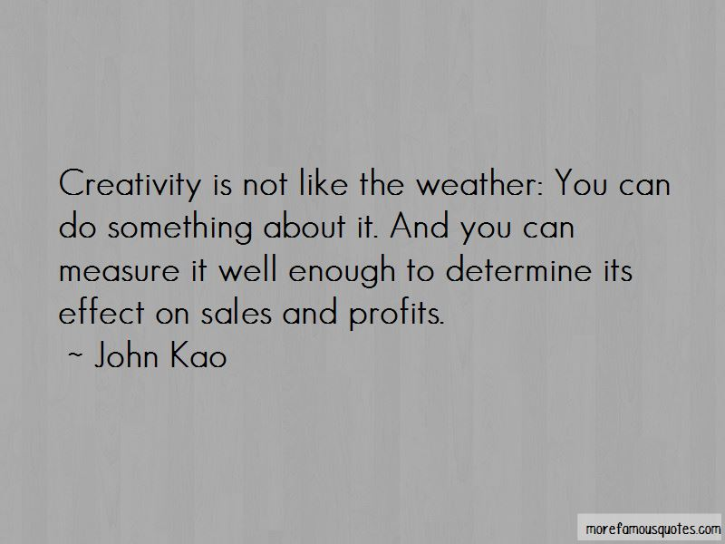 John Kao Quotes