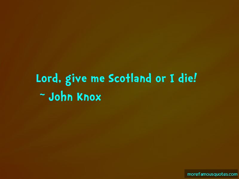 John Knox Quotes Pictures 3
