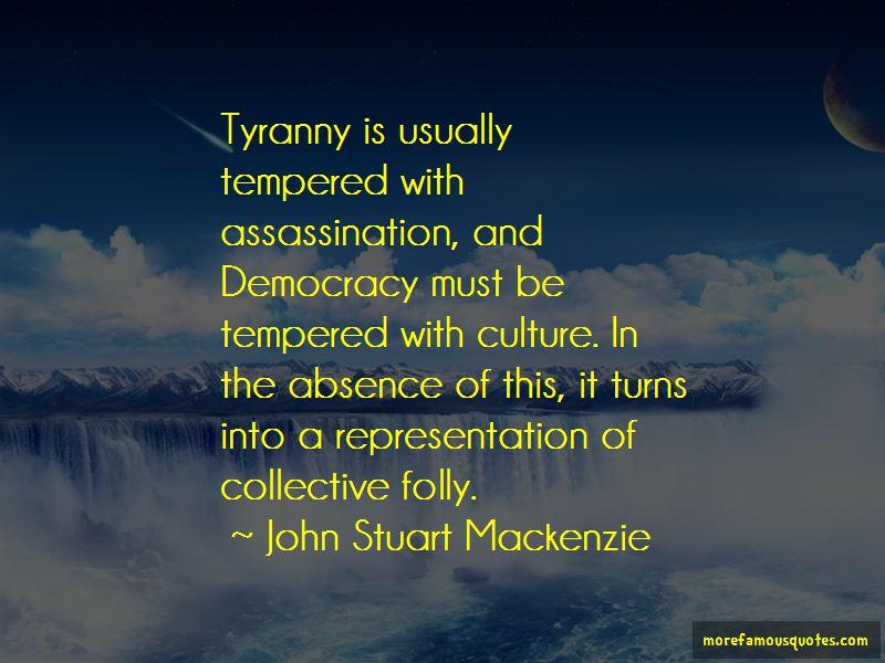 John Stuart Mackenzie Quotes