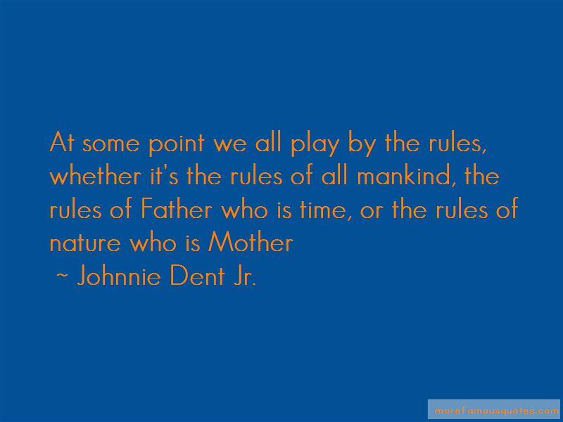 Johnnie Dent Jr. Quotes Pictures 2