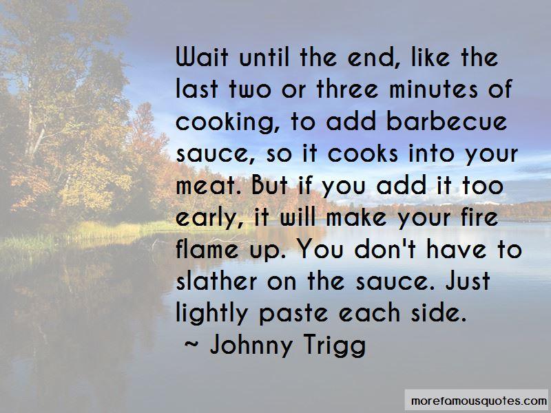 Johnny Trigg Quotes Pictures 3