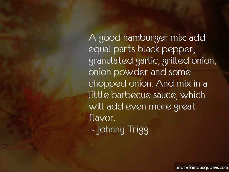 Johnny Trigg Quotes
