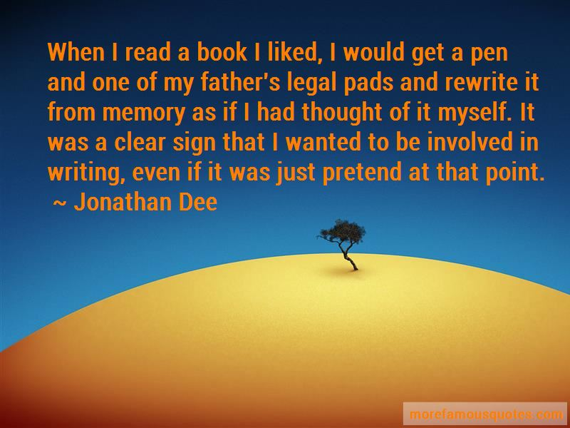 Jonathan Dee Quotes Pictures 2