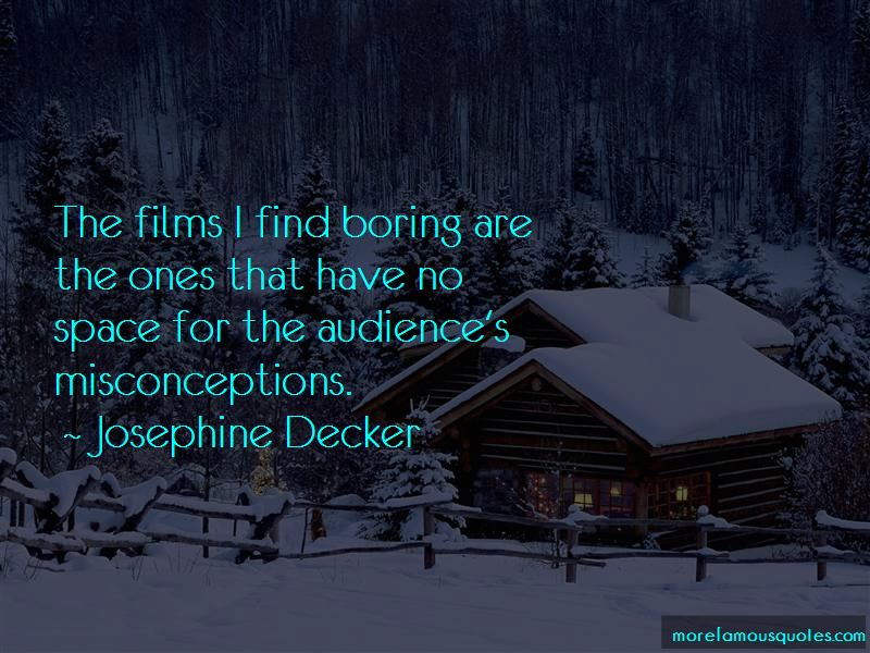 Josephine Decker Quotes Pictures 2