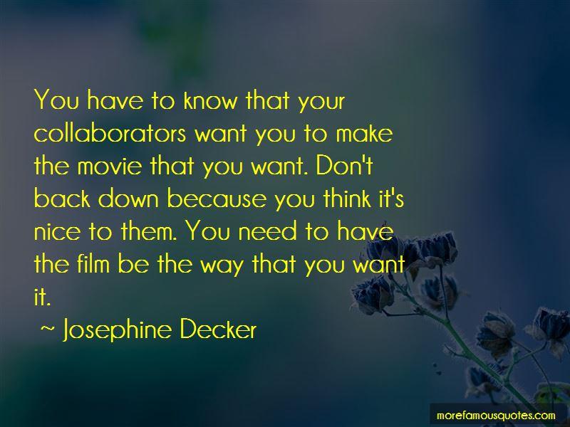 Josephine Decker Quotes