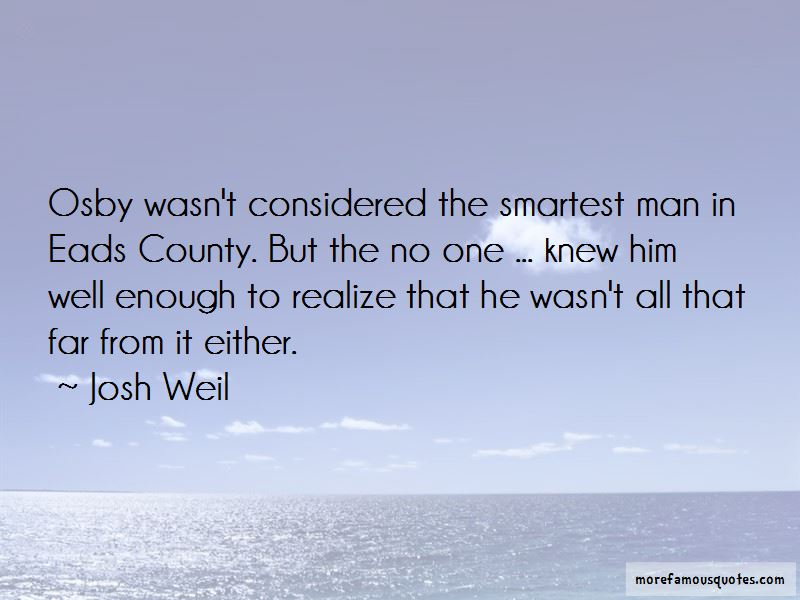 Josh Weil Quotes Pictures 2