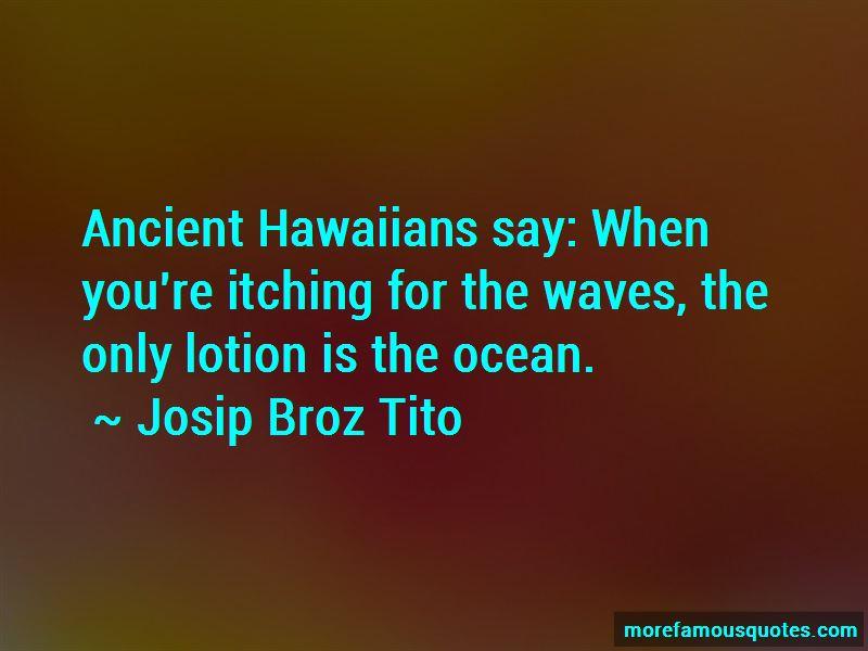 Josip Broz Tito Quotes